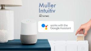 Muller Intuitiv et Google Home